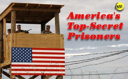America's Top-Secret Prisoners
