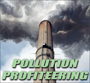 Pollution Profiteering