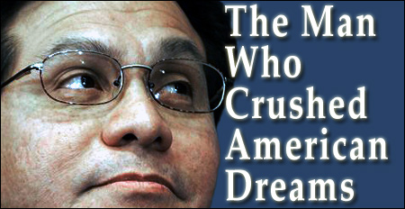 The Man Who Crushed American Dreams