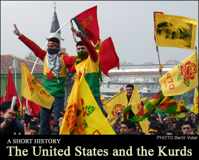 The United States and the Kurds: A Brief History
