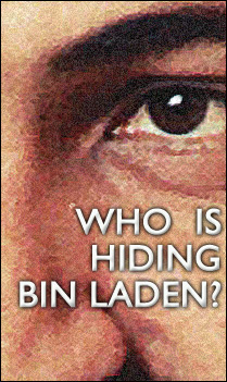 Who's Hiding Osama Bin Laden?