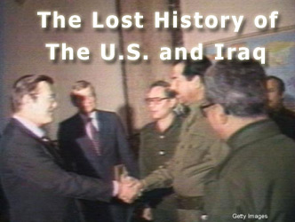 The Lost History of The U.S. and Iraq