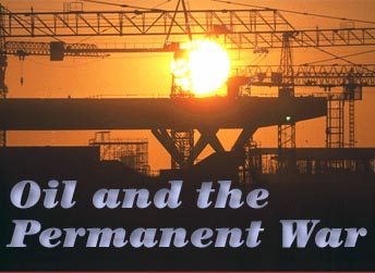 Oil and the Permanent War