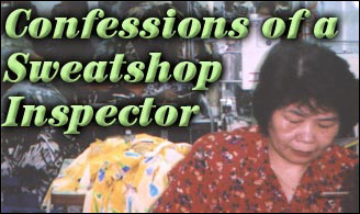 Confessions Of A Sweatshop Inspector
